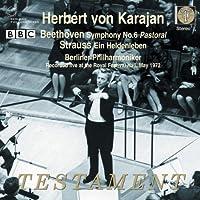 Beethoven: Symphony No. 6 / Strauss: Ein Heldenleben (2009-10-13)