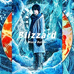 Blizzard♪三浦大知のCDジャケット