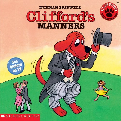 Clifford's Manners (Clifford the Big Red Dog)の詳細を見る
