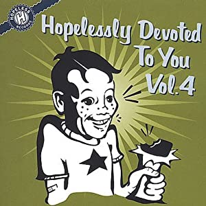 Vol. 4-Hopelessly Devoted to You