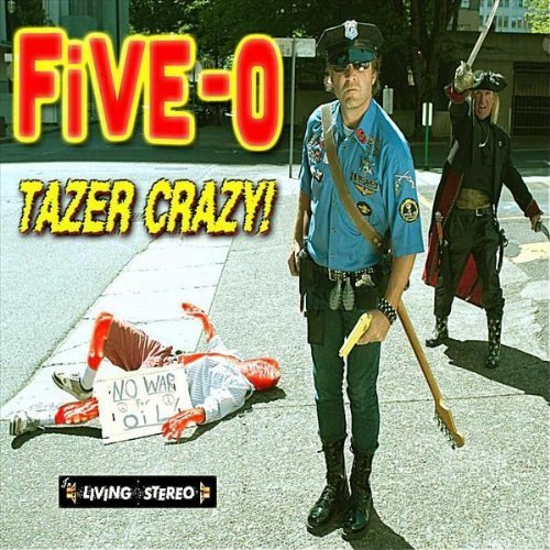 Tazer Crazy! by Five-0 (2010-11-23) 【並行輸入品】