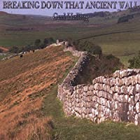 Breaking Down That Ancient Wall