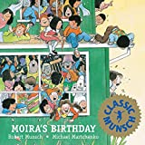 Moira's Birthday (Munsch for Kids)