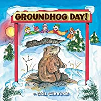 Groundhog Day! by Gail Gibbons(2007-08-15)