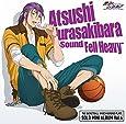 TVアニメ『黒子のバスケ』SOLO MINI ALBUM Vol.6 紫原敦 - Sound Fell Heavy -
