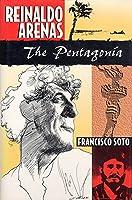 Reinaldo Arenas: The Pentagonia