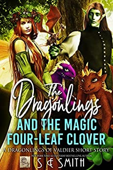 The Dragonlings and the Magic Four-Leaf Clover: A Dragonlings of Valdier Short by [Smith, S.E.]