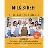 The Milk Street Cookbook: The Definitive Guide to the New Home Cooking, Including Every Recipe from Every Episode of the TV S