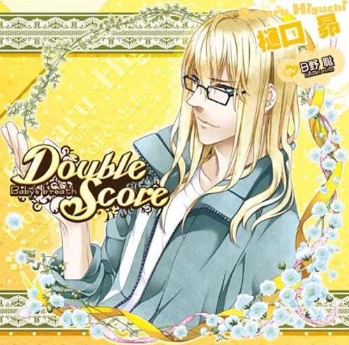 [CD] Double Score ~Baby's breath~: 樋口 昴(かすみ草) (おまけボイス付初回生産版)