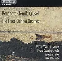 ベルンハルト・ヘルニック・クルーセル:クラリネット四重奏曲集