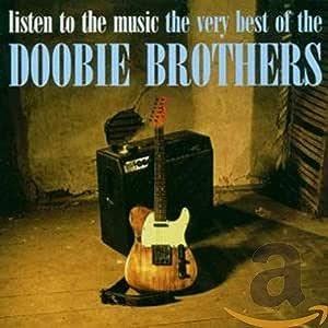 Listen to the Music: Very Best of the Doobie Bros