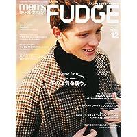 men's FUDGE (メンズファッジ) 2014年 12月号 [雑誌]