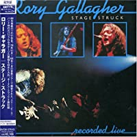 Stage Struck by Rory Gallagher (2007-05-08)