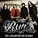 NO LAUGHTER NO FLIGHT