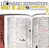 Leonard Bernstein - What Is Jazz [Japan CD] SICC-1927 by Leonard Bernstein
