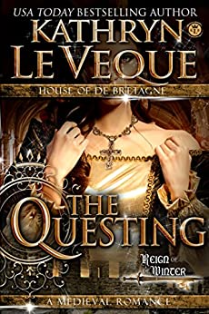 The Questing (House of de Bretagne) by [Le Veque, Kathryn]