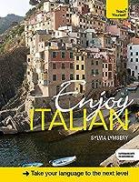 Enjoy Intermediate Italian (Teach Yourself) by Sylvia Lymbery(2014-11-28)