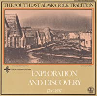 Vol. 1-Exploration & Discovery 1786-1897