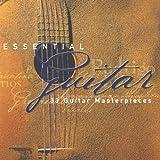 Essential Guitar: 34 Guitar Masterpieces