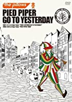 PIED PIPER GO TO YESTERDAY [DVD]