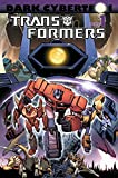 Transformers: Dark Cybertron Volume 1