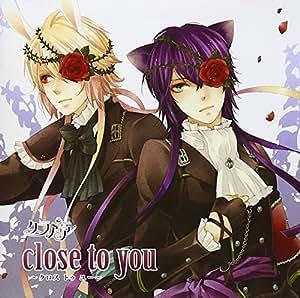 クラノア-close to you-