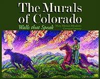 The Murals of Colorado: Walls That Speak