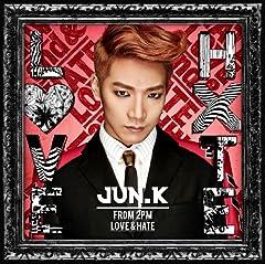 Jun. K (From 2PM)「LOVE & HATE」のジャケット画像
