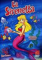 La Sirenetta [Italian Edition]