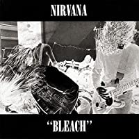 Bleach by Nirvana (1991-10-14)