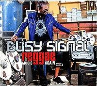 Reggae Music Again by Busy Signal