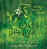 Oath Breaker: Book 5 (Chronicles of Ancient Darkenss)