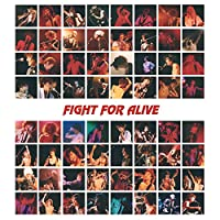 FIGHT FOR ALIVE
