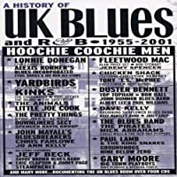 History of UK Blues by Hoochie Coochie Men