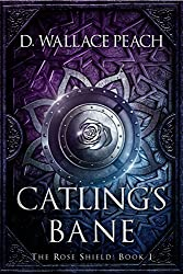Catling's Bane (The Rose Shield Book 1) (English Edition)
