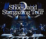 Shoes and Stargazing Tour 2014 [DVD]