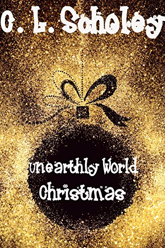 Download Unearthly World Christmas (English Edition) B0788L68HB