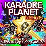 Various Pop Songs, Vol. 72 (Karaoke Planet)