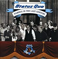 Famous In The Last Century by Status Quo (2006-01-29)