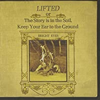 Lifted Or the Story Is in the Soil-Keep Your Ear T