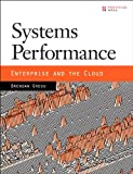 Systems Performance: Enterprise and the Cloud