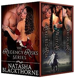 The Regency Risks Series: A Hot Regency Romance Bundle by [Blackthorne, Natasha]