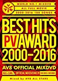 BEST HITS PV AWARD 2000‐2016 AV8 OFFICIAL MIXDVD