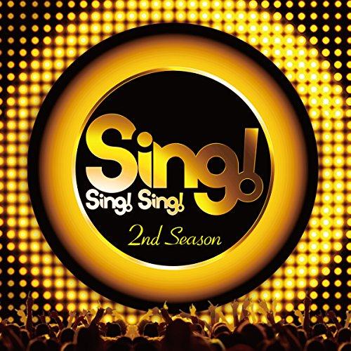 Sing! Sing! Sing! 2nd Season