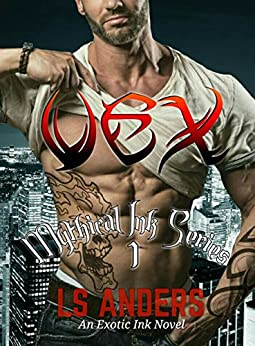 Vex: Mythical Ink Series (book 1): An Exotic Ink Novel by [Anders, LS]