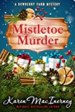 Mistletoe Murder (Dewberry Farm Mysteries Book 4) (English Edition)
