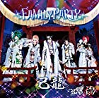 FAMILY PARTY【B:己龍初回限定盤】()