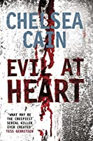 Evil at Heart (Gretchen Lowell 3)