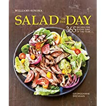 Williams-Sonoma Salad of the Day: 365 recipes for every day of the year
