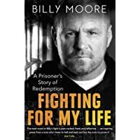 Fighting for My Life: A Prisoner's Story of Redemption